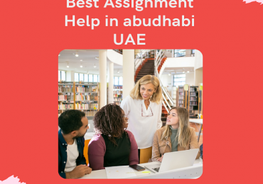 What is the Best Online Assignment Help in Abu Dhabi UAE.