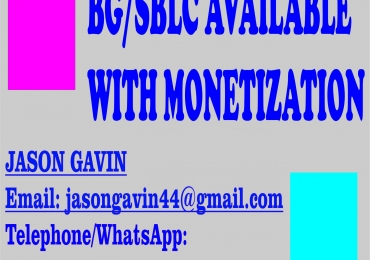 REQUEST FOR YOUR MONETIZED BG/SBLC.